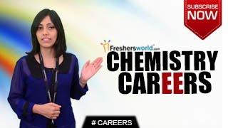 CAREERS IN CHEMISTRY– Degree,Healthcare Scientist,Engineering firms,Laboratory Jobs