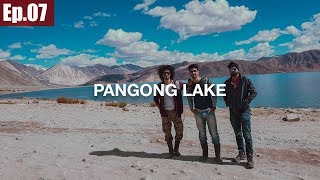 Leh to Pangong Lake | Chang La Pass || Ladakh Trip 2017 ~Ep.07