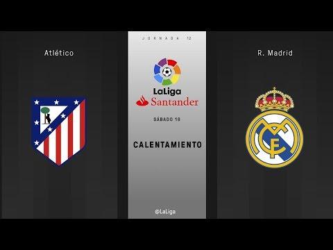 Calentamiento Atlético vs R. Madrid