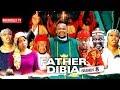 FATHER DIBIA SEASON 8 (New Movie)| 2019 NOLLYWOOD MOVIES