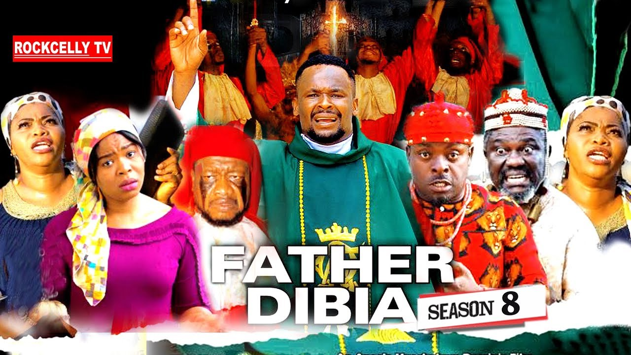 Download FATHER DIBIA SEASON 8 (New Movie)| 2019 NOLLYWOOD MOVIES