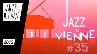 Petit Journal de Jazz à Vienne 2015 - 26 Juin
