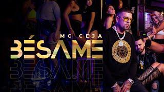 MC Ceja - Bésame (Video Oficial)