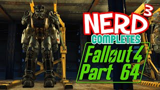 Nerd Completes... Fallout 4 - 64 - Rage Against The Machine