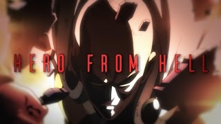 [One-Punch Man AMV] • Hero From Hell