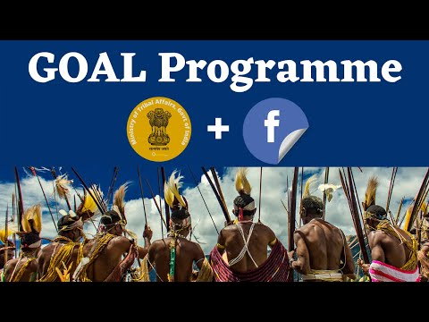 GOAL Programme - Facebook India and Ministry of Tribal Affairs Initiative