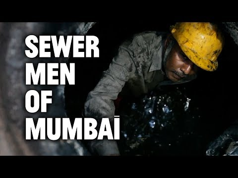 The Sewer Men of Mumbai
