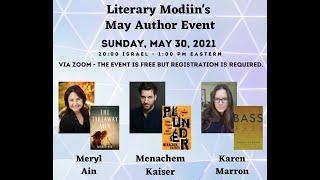 Literary Modiin's May Author Event with Menachem Kaiser, Meryl Ain and Karen Marron