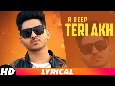 Teri Akh | Lyrical | R Deep | Latest Punjabi Songs 2018 | Speed Records