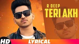 Teri Akh | Lyrical | R Deep | Latest Punjabi Songs 2018 | Speed Records