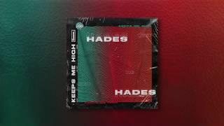 HADES - Keeps Me High