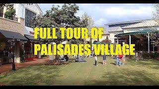Full Tour of Palisades Village