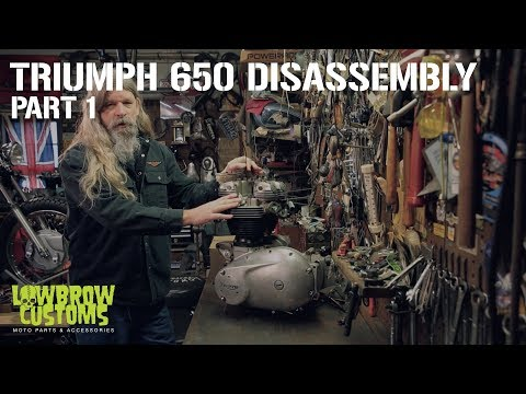Triumph 650 Motorcycle Engine Disassembly & Rebuild Part 1 - Lowbrow Customs