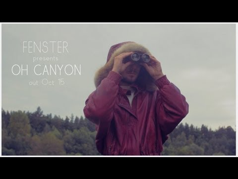 Fenster: Oh Canyon