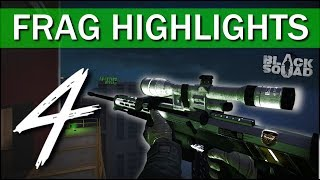 YIKERS! ;O | Frag Highlights #4 (Black Squad)