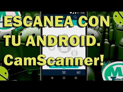 Escanear archivos en Android con CamScanner FULL Y GRATIS