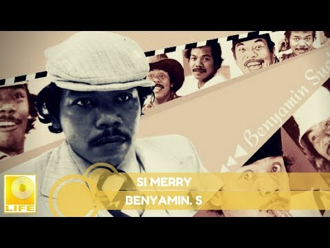 Benyamin S. -  Si Merry (Official Music Audio)