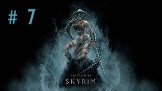 Девичье прохождение игры The Elder Scrolls V: Skyrim. Часть 7.