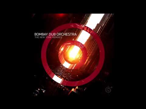Spiral (Sharma Remix) - Bombay Dub Orchestra