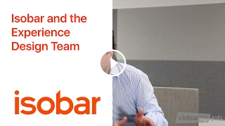 Isobar and the Experience Design Team