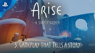 Arise: A Simple Story - 3. Next Chapter: Gameplay that tells a Story Dev Diary | PS4