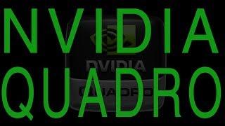 Немножко о Nvidia Quadro