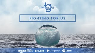 Tom Golly - Fighting For Us (Official Lyric Video)