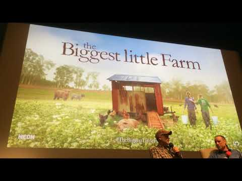 THE BIGGEST LITTLE FARM Q+A With Director John Chester At The Rafael