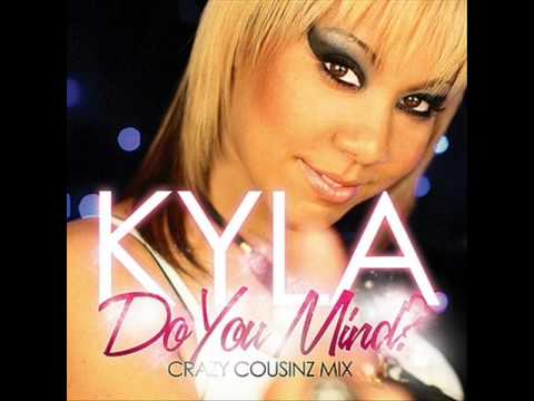 kyla - do you mind (crazy cousin remix)