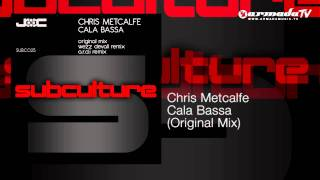 Chris Metcalfe - Cala Bassa (Original Mix)
