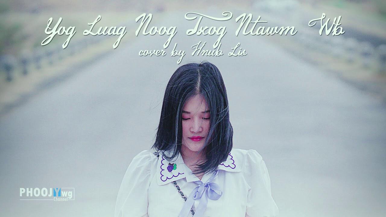 Download Yog Luag Noog Txog Ntawm Wb - Hnub Lis (Cover)