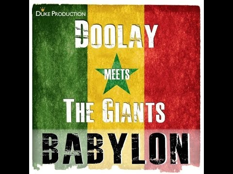 Doolay meets The Giants - Babylon