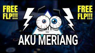 FREE FLP!!! DJ AKU MERIANG TERBARU - (GoodNow Remix)