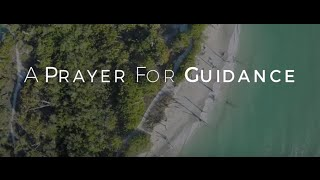 Image of A Prayer For Guidance HD video