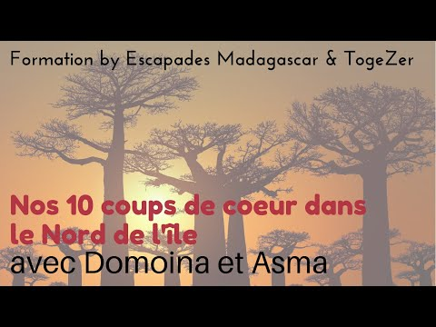 [FORMATION MADAGASCAR] Les 10 coups de coeur de Domoina et Asma d'Escapades Madagascar