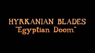 "HYRKANIAN BLADES - ""Egyptian Doom"" (2001) Thumbnail"