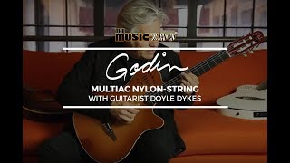 Doyle Dykes Demos The Godin Multiac Series Nylon At The Music Zoo