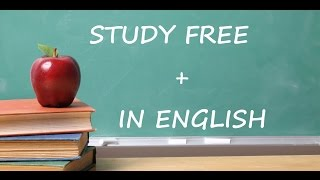 top 5 countries where you can STUDY FREE + in ENGLISH !!