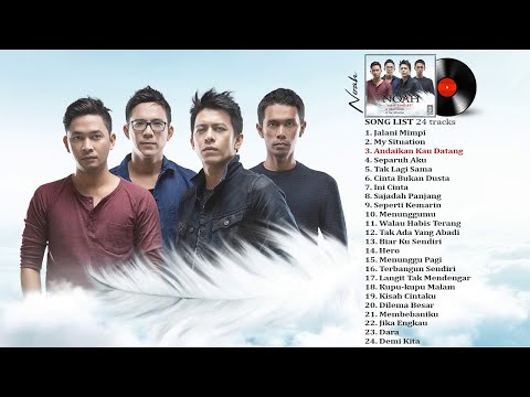 NOAH  -  NEW SINGLES  2018 Full Album Lagu Indonesia Terbaru 2018