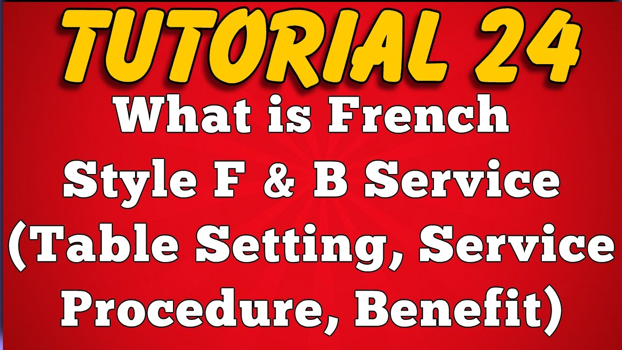 What is French Style Food Service - Feature, Table Setting, Service ...