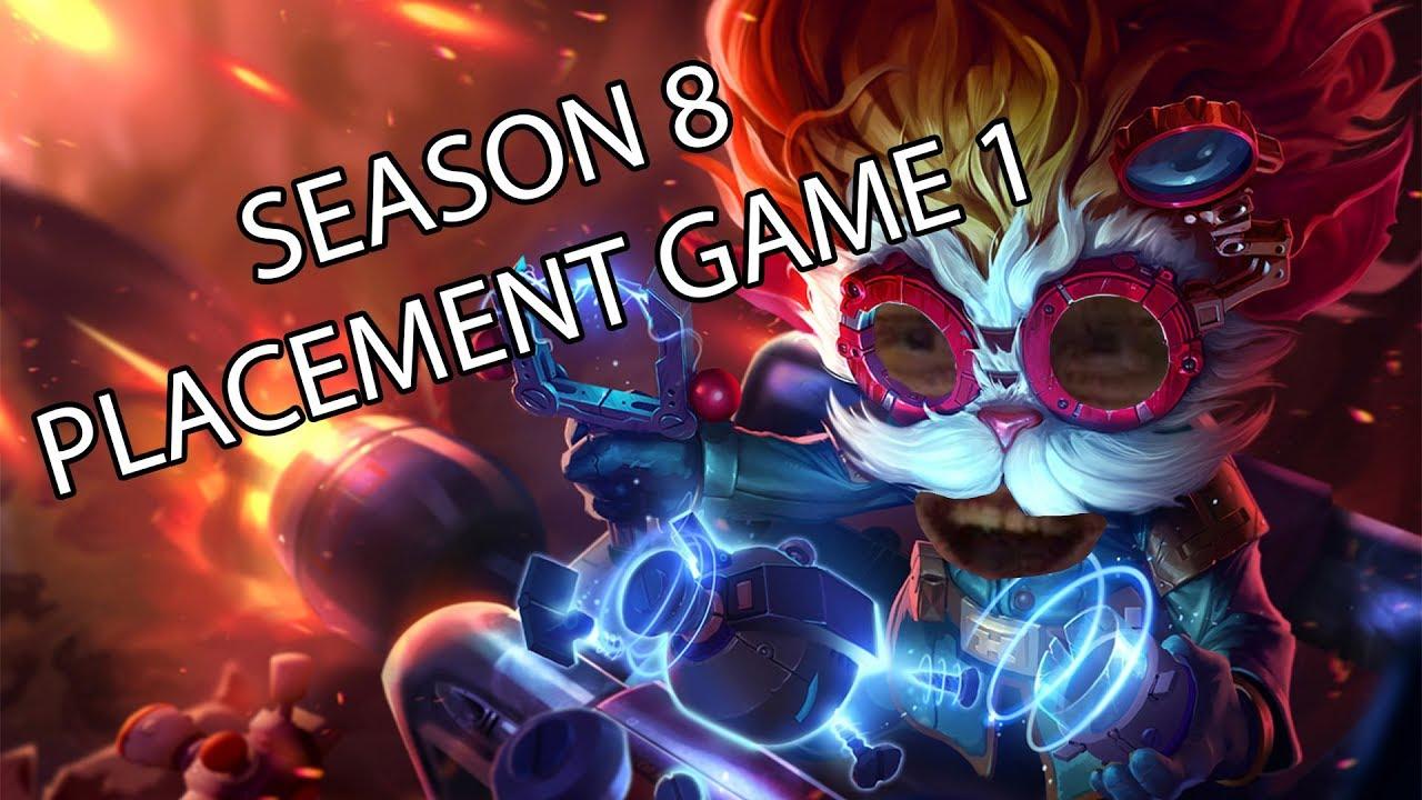 SEASON 8 PLACEMENTS GAMES 1/10
