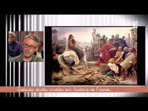 Quelques vérités cruelles sur l'histoire de France... Ce soir (ou jamais !)