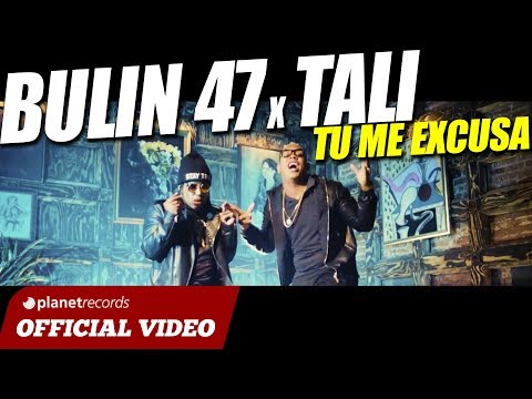 BULIN 47 x TALI GOYA - Tu Me Excusa [Official Video] Dembow - Trap - Trapbow - 2017 2018