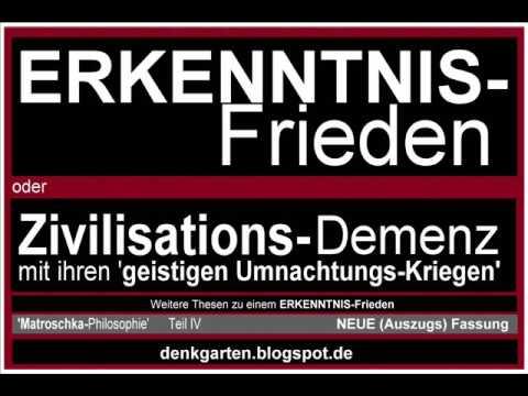 ERKENNTNIS-Frieden  ---    Neue (Auszugs)Fassung