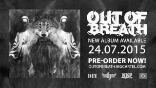 Out Of Breath - Burnout
