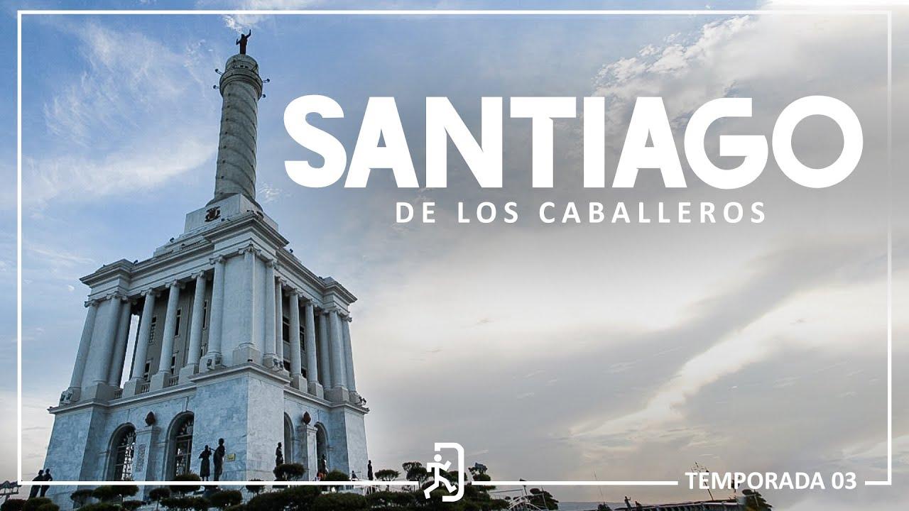 Santiago de los Caballeros [ E-7 T-3 ]