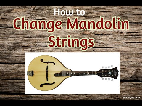 How to Change Mandolin Strings