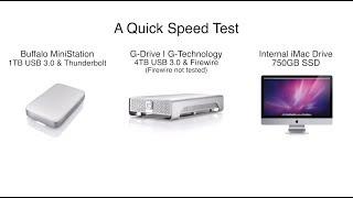 Buffalo Mini Station 1TB + G Tech G-Drive 4TB + Internal iMac SSD 750GB Speed Test