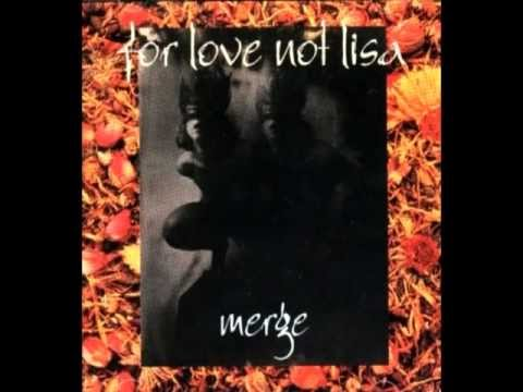 For Love Not Lisa - More Than a Girl
