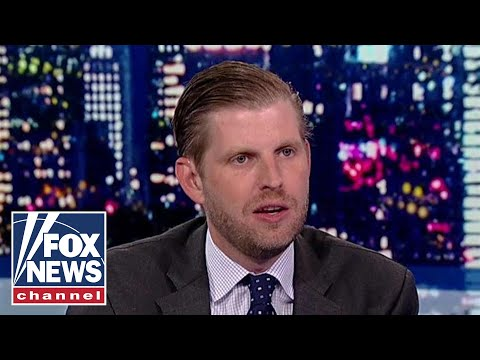 Eric Trump sounds off on Dems in exclusive interview with Judge Jeanine